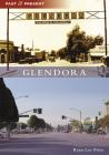 Glendora (Past and Present) Cover Image