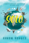 Solo: A Down to Earth Guide for Travelling the World Alone Cover Image