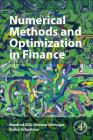 Numerical Methods and Optimization in Finance Cover Image