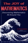 The Joy of Mathematics: Discovering Mathematics All Around You Cover Image