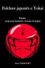 Folclore japonês e Yokai: Kappa, pequenas histórias e lendas do Japão Cover Image