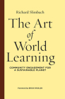 The Art of World Learning: Community Engagement for a Sustainable Planet Cover Image