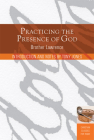 Practicing the Presence of God: Learn to Live Moment-by-Moment Cover Image
