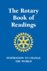 Rotary Book of Readings: Inspiration to Change the World Cover Image