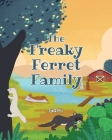 The Freaky Ferret Family Cover Image