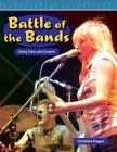 Battle of the Bands: Using Data and Graphs (Mathematics Readers) Cover Image