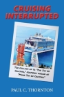 Cruising Interrupted: The follow-up to The Joy Of Cruising, formerly known as More Joy Of Cruising Cover Image