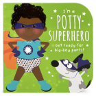 Potty Superhero (Multicultural): Get Ready for Big Boy Pants! Cover Image