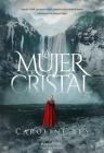 La mujer de cristal (The Glass Woman - Spanish Edition) Cover Image