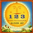 1 2 3: A Child's First Counting Book Cover Image