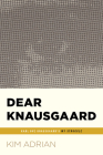 Dear Knausgaard: Karl Ove Knausgaard's My Struggle (...Afterwords) Cover Image