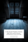 In the Secret Theatre of Home: Wilkie Collins, Sensation Narrative, and Nineteenth-Century Psychology Cover Image