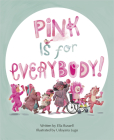 Pink Is for Everybody Cover Image