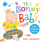This Bonny Baby: A Mirror Board Book Cover Image