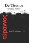 De Tiranos: El Tirano en la Filosofía de la Antigua Grecia Cover Image