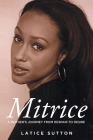 Mitrice: A Mother's Journey From Despair to Desire Cover Image