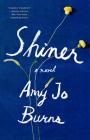 Shiner: A Novel Cover Image