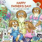 Little Critter: Happy Father's Day! Cover Image