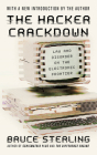 The Hacker Crackdown: Law and Disorder on the Electronic Frontier Cover Image