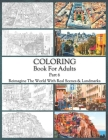 Coloring Book For Adults Part 6: High Resolution Framed Illustrations Featuring Real Places From All Over The World, Helpful Affordable Stress Relievi Cover Image