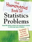 The Humongous Book of Statistics Problems (Humongous Books) Cover Image