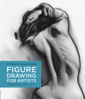 Figure Drawing for Artists: Making Every Mark Count Cover Image