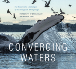 Converging Waters: The Beauty and Challenges of the Broughton Archipelago Cover Image