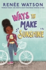 Ways to Make Sunshine (A Ryan Hart Story) Cover Image