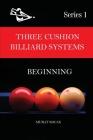 Three Cushion Billiard Systems: Beginning Cover Image