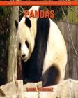 Pandas: Images étonnantes et faits amusants pour les enfants Cover Image