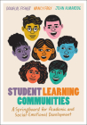 Student Learning Communities: A Springboard for Academic and Social-Emotional Development Cover Image