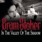 In the Valley of the Shadow Lib/E Cover Image