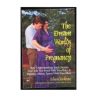 DREAM WORLDS OF PREGNANCY Cover Image