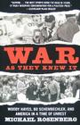 War As They Knew It: Woody Hayes, Bo Schembechler, and America in a Time of Unrest Cover Image