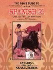 The Pro's Guide to Spanish 21 and Australian Pontoon Cover Image