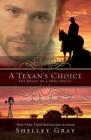 A Texan's Choice: The Heart of a Hero - Book 3 Cover Image
