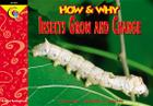 Insects Grow and Change (How and Why) Cover Image