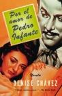 Por El Amor de Pedro Infante: Una Novella = Loving Pedro Infante Cover Image