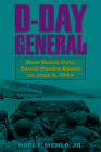 D-Day General: How Dutch Cota Saved Omaha Beach on June 6, 1944 Cover Image