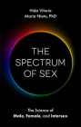 The Spectrum of Sex: The Science of Male, Female, and Intersex Cover Image
