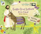 Easter Love Letters from God: Bible Stories Cover Image
