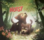 In the Quiet, Noisy Woods Cover Image