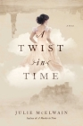 A Twist in Time: A Novel (Kendra Donovan Mysteries #2) Cover Image