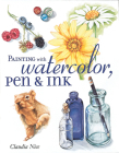Painting with Watercolor, Pen & Ink Cover Image