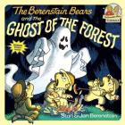 The Berenstain Bears and the Ghost of the Forest (First Time Books(R)) Cover Image