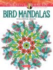 Creative Haven Bird Mandalas Coloring Book (Creative Haven Coloring Books) Cover Image