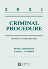 Criminal Procedure: 2021 Case and Statutory Supplement (Supplements) Cover Image