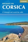 Walking on Corsica: 25 Day Walks Cover Image