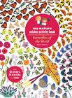 Butterflies of the World: My Nature Sticker Activity Book Cover Image