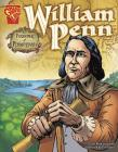 William Penn: Founder of Pennsylvania (Graphic Biographies) Cover Image
